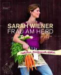 Signiertes Kochbuch von Sarah Wiener - Frau am Herd